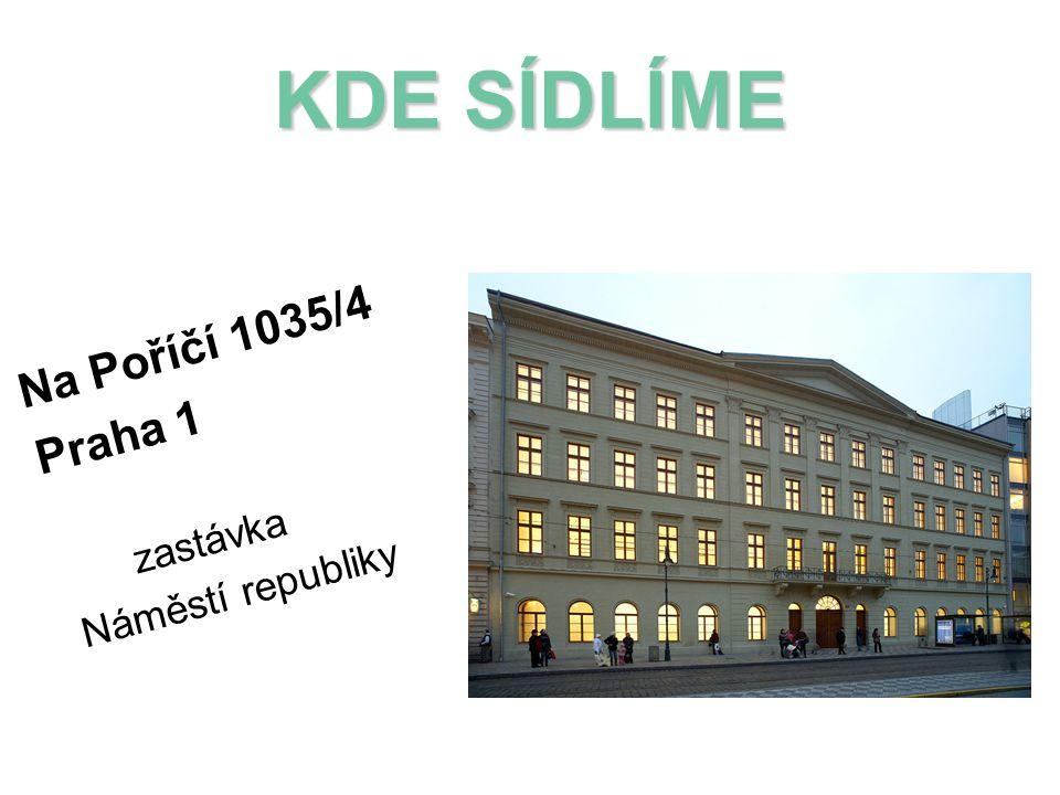 KDE SÍDLÍME Na Poříčí 1035/4 Praha 1 zastávka Náměstí republiky