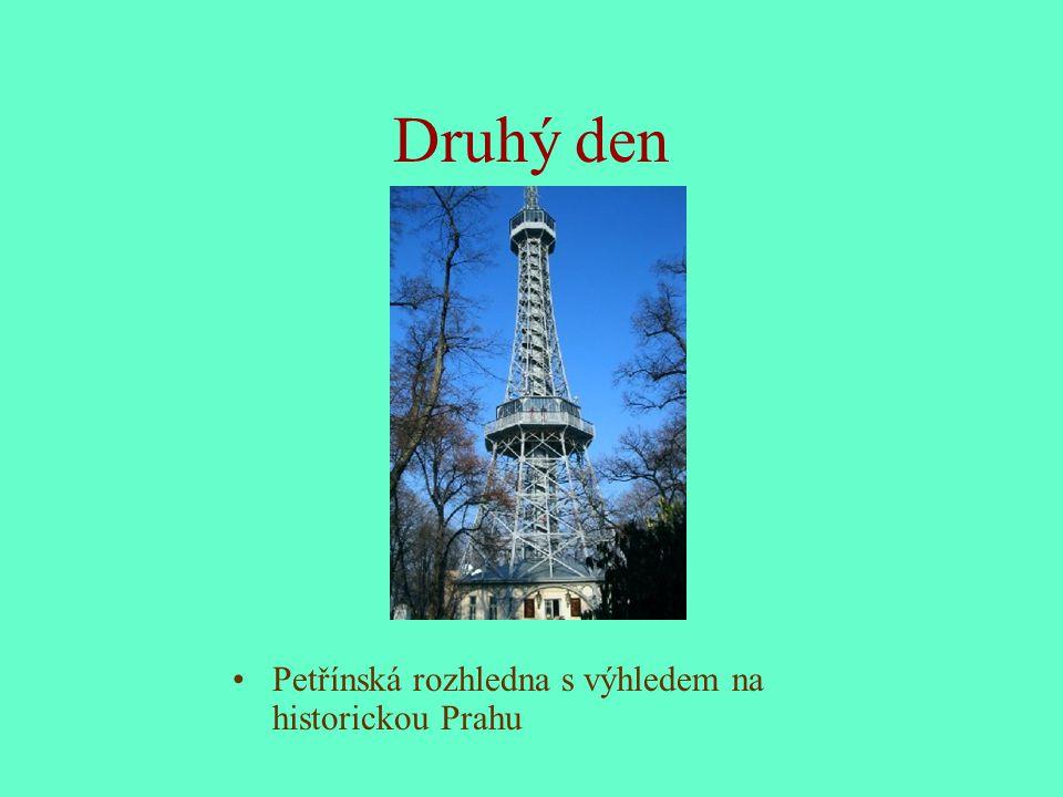 Druhý den Petřínská rozhledna s výhledem na historickou Prahu