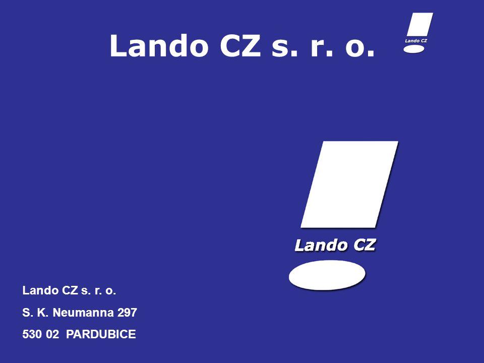 Lando CZ s. r. o. S. K. Neumanna 297 530 02 PARDUBICE