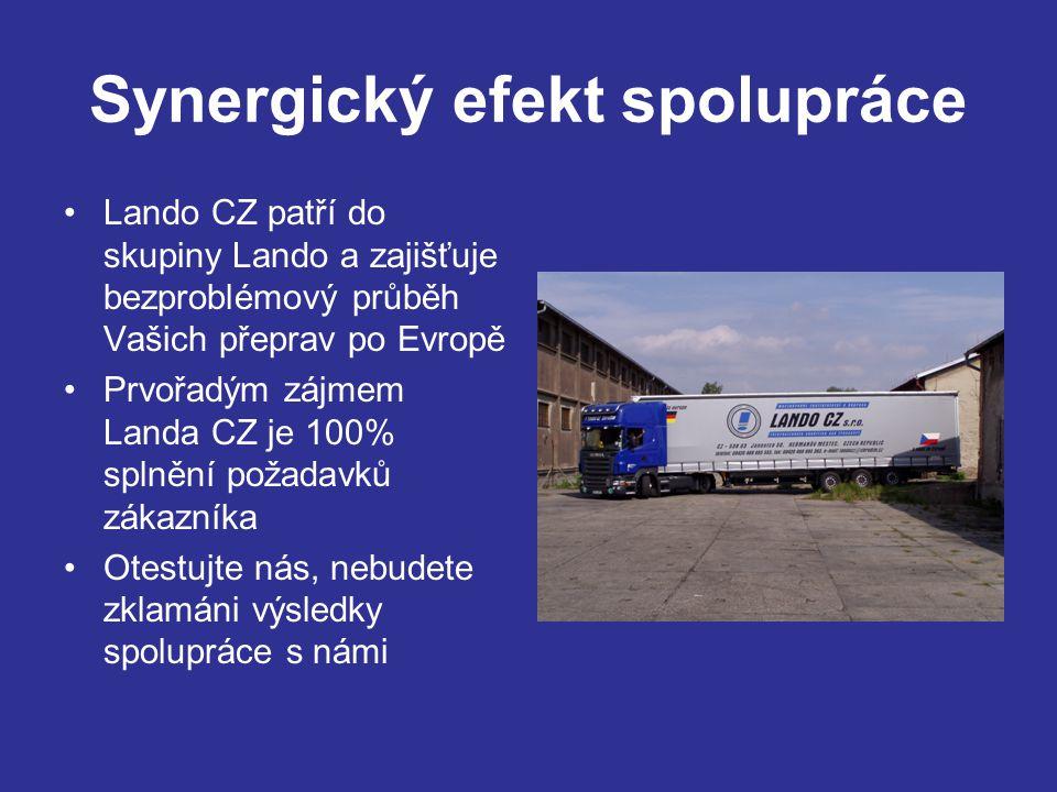 Synergický efekt spolupráce Lando CZ patří do skupiny Lando a zajišťuje bezproblémový průběh Vašich přeprav po Evropě Prvořadým zájmem Landa CZ je 100% splnění požadavků zákazníka Otestujte nás, nebudete zklamáni výsledky spolupráce s námi dd