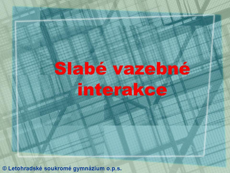Model vodíkové vazby III. © Letohradské soukromé gymnázium o.p.s.