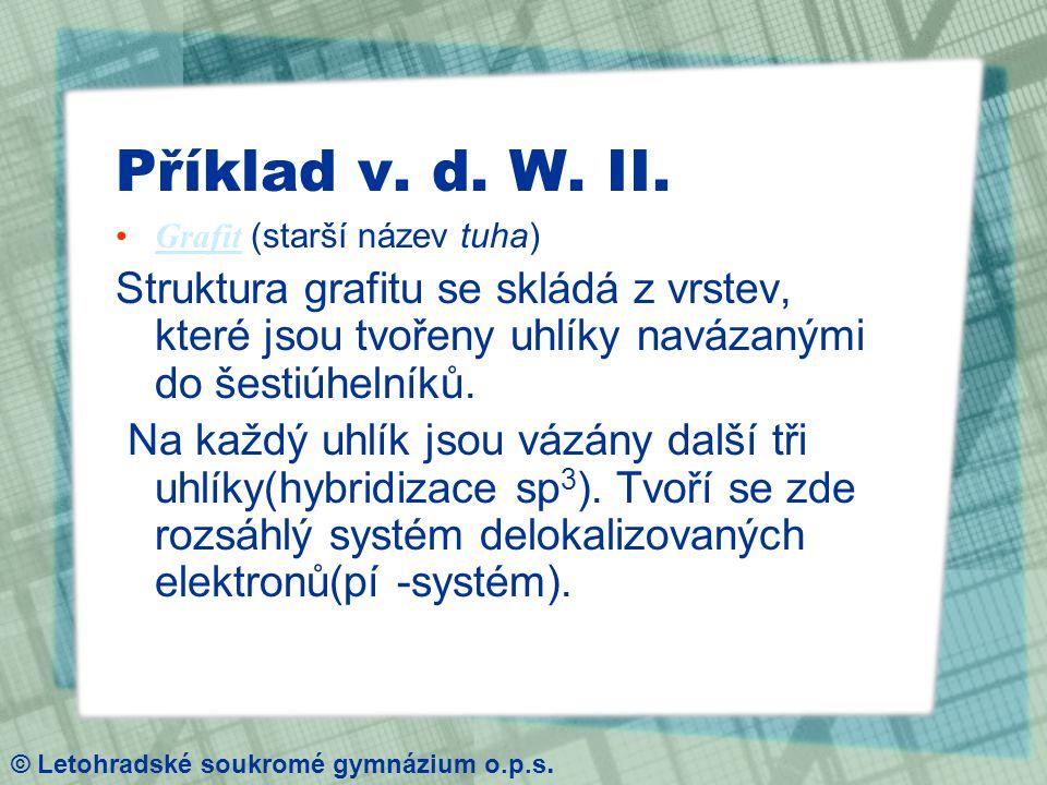 Příklad v. d. W. II.