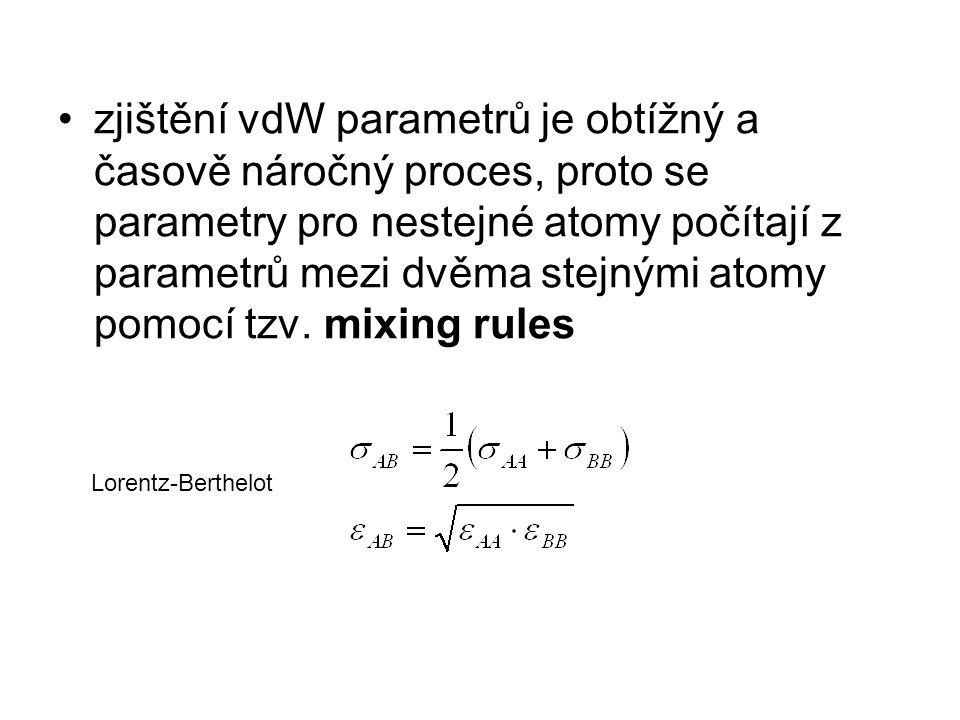 zjištění vdW parametrů je obtížný a časově náročný proces, proto se parametry pro nestejné atomy počítají z parametrů mezi dvěma stejnými atomy pomocí