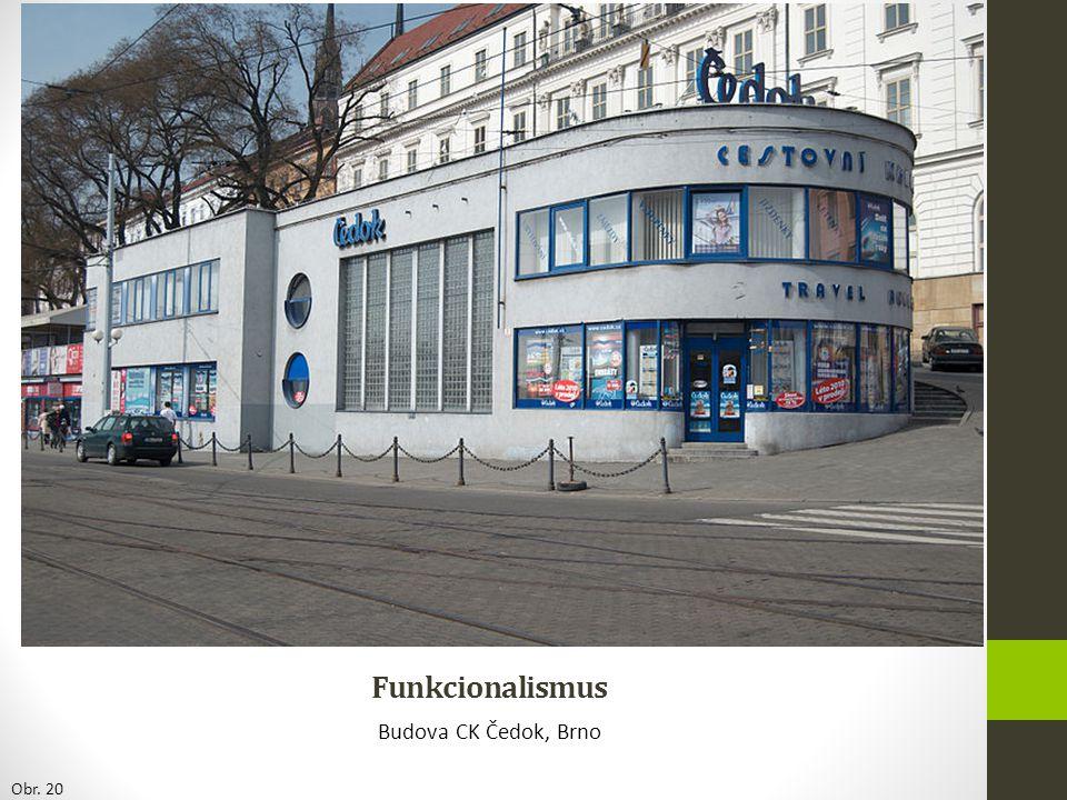 Funkcionalismus Budova CK Čedok, Brno Obr. 20