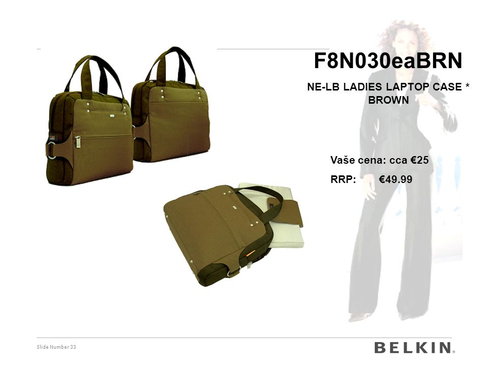 Slide Number 33 F8N030eaBRN NE-LB LADIES LAPTOP CASE * BROWN Vaše cena: cca €25 RRP: €49.99
