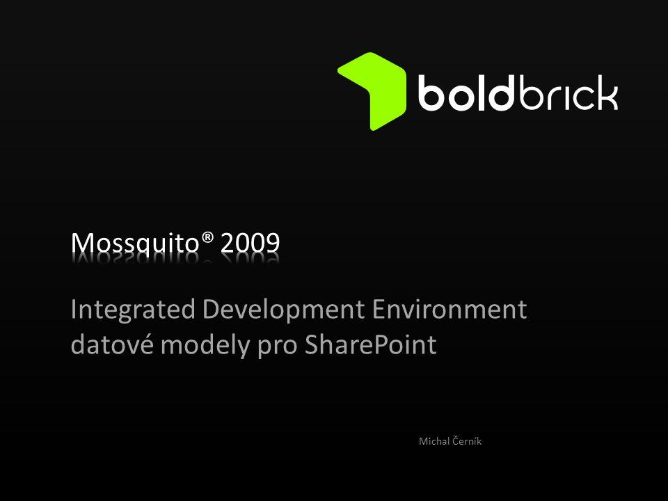 Integrated Development Environment datové modely pro SharePoint Michal Černík