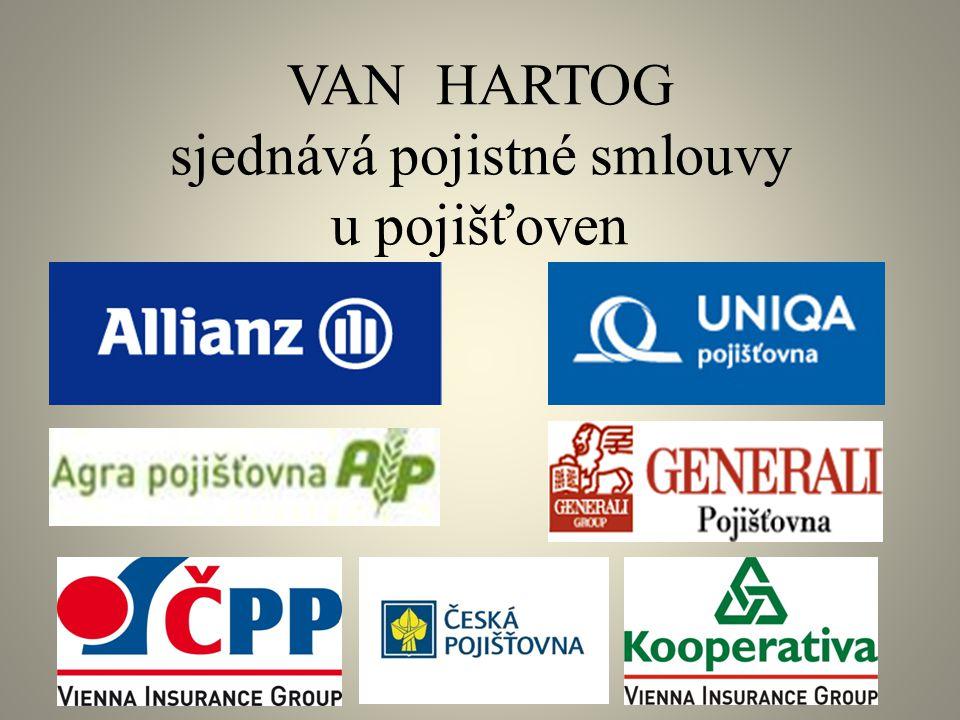 VAN HARTOG sjednává pojistné smlouvy u pojišťoven