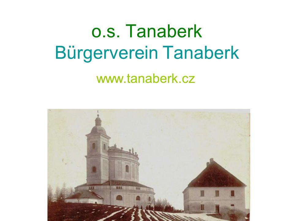 o.s. Tanaberk Bürgerverein Tanaberk www.tanaberk.cz