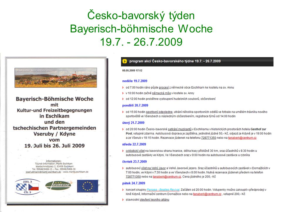 Česko-bavorský týden Bayerisch-böhmische Woche 19.7. - 26.7.2009