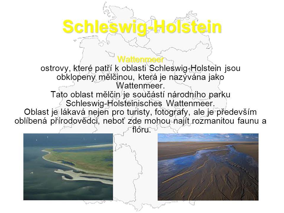 Schleswig-Holstein Wattenmeer ostrovy, které patří k oblasti Schleswig-Holstein jsou obklopeny mělčinou, která je nazývána jako Wattenmeer.