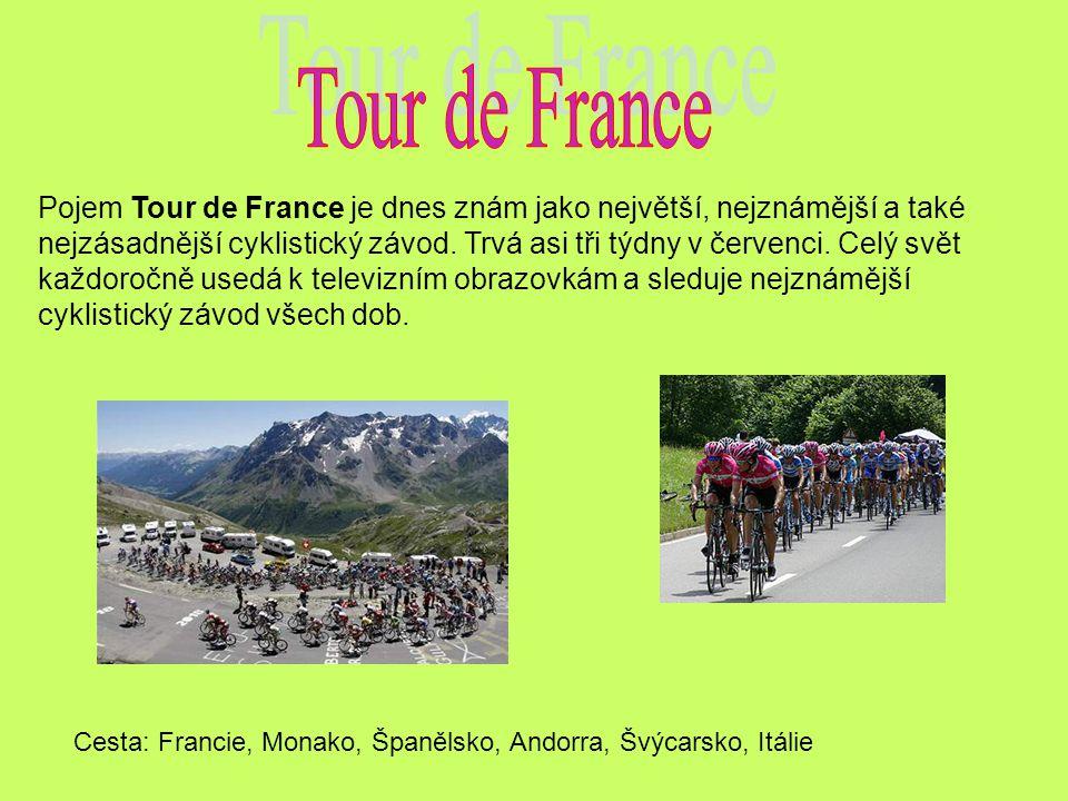 Pojem Tour de France je dnes znám jako největší, nejznámější a také nejzásadnější cyklistický závod. Trvá asi tři týdny v červenci. Celý svět každoroč