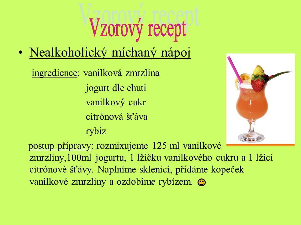Nealkoholický míchaný nápoj ingredience: vanilková zmrzlina jogurt dle chuti vanilkový cukr citrónová šťáva rybíz postup přípravy: rozmixujeme 125 ml