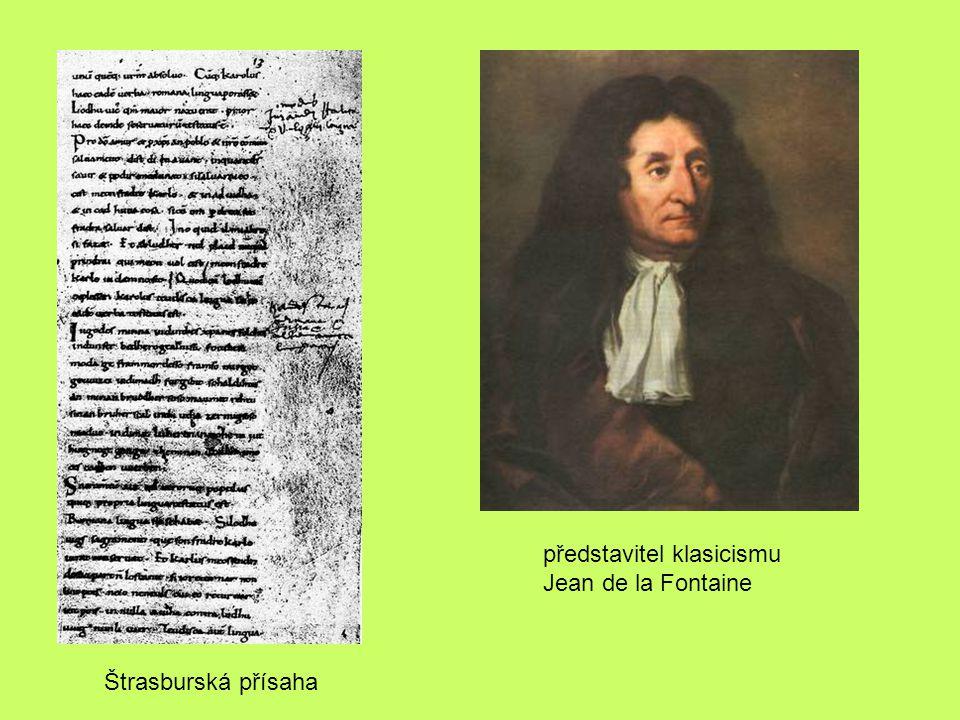 Štrasburská přísaha představitel klasicismu Jean de la Fontaine