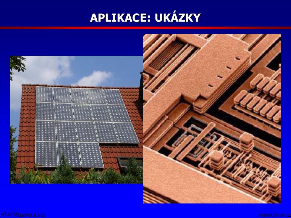 APLIKACE: UKÁZKY www.hvm.czHVM Plasma s.r.o. Doplnit Solární panel