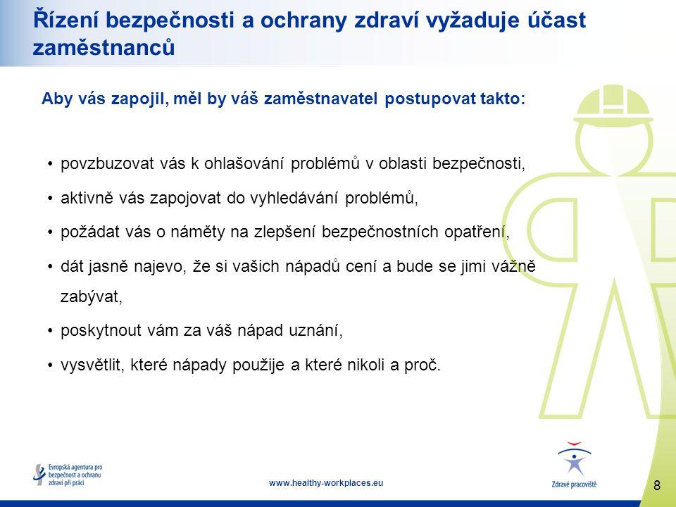 9 www.healthy-workplaces.eu Obousměrný proces Účast zaměstnanců je obousměrný proces, v němž zaměstnavatelé a jejich zaměstnanci / zástupci zaměstnanců: spolu hovoří a naslouchají si, formulují své obavy a společně řeší problémy, hledají a sdílejí stanoviska a informace, ve vhodnou dobu diskutují o sporných otázkách, společně rozhodují.