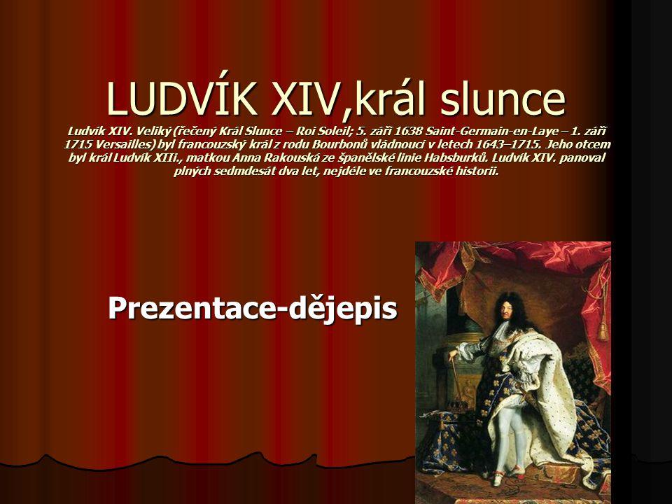 OBSAH 1 Regenství 1 Regenství 2 Francie za Ludvíka XIV.
