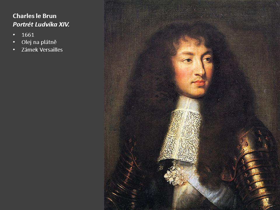 Charles le Brun Portrét Ludvíka XIV. 1661 1661 Olej na plátně Olej na plátně Zámek Versailles Zámek Versailles