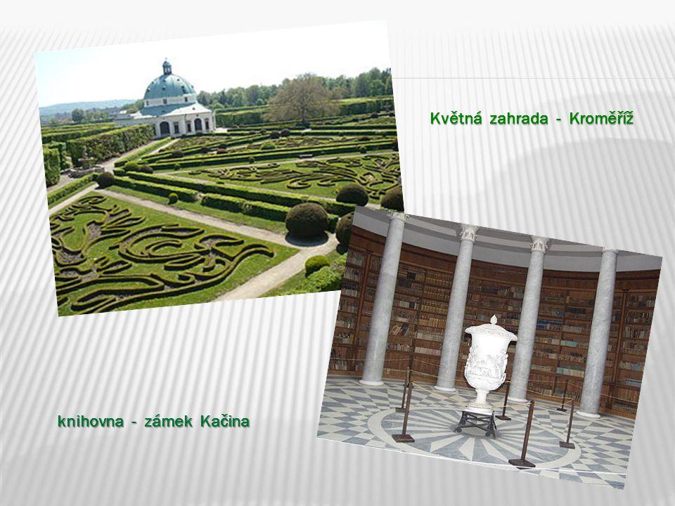 Květná zahrada - Kroměříž knihovna - zámek Kačina
