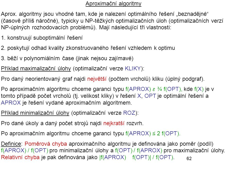 62 Aproximační algoritmy Aprox.