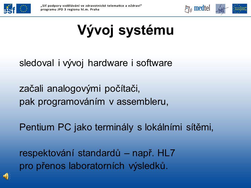 Vývoj systému sledoval i vývoj hardware i software začali analogovými počítači, pak programováním v assembleru, Pentium PC jako terminály s lokálními
