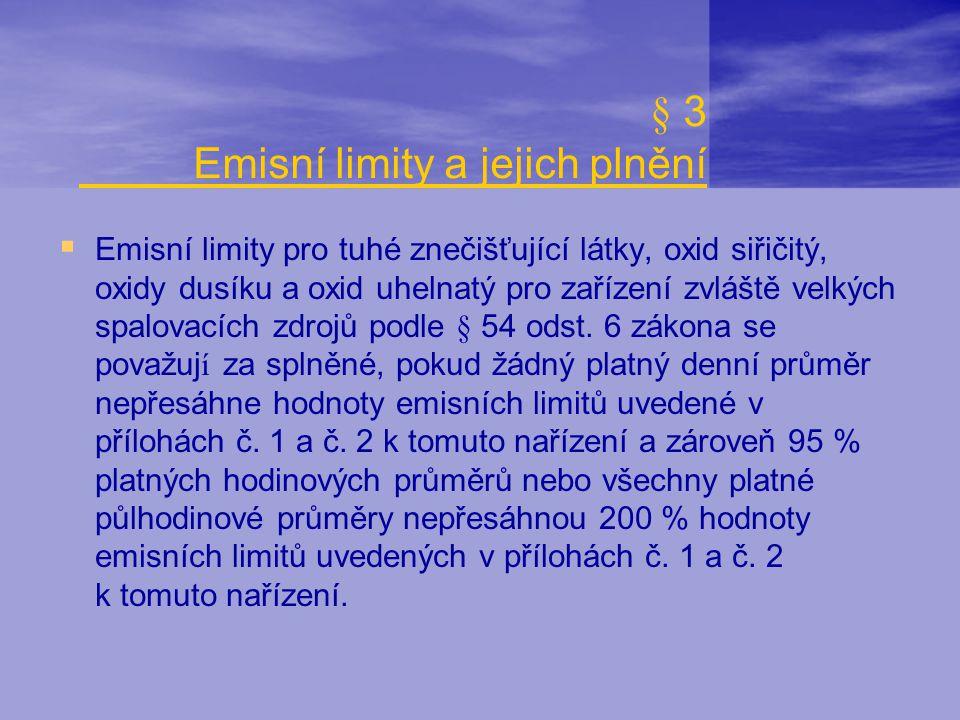  Emisní limity pro tuhé znečišťující látky, oxid siřičitý, oxidy dusíku a oxid uhelnatý pro zařízení zvláště velkých spalovacích zdrojů podle § 54 od