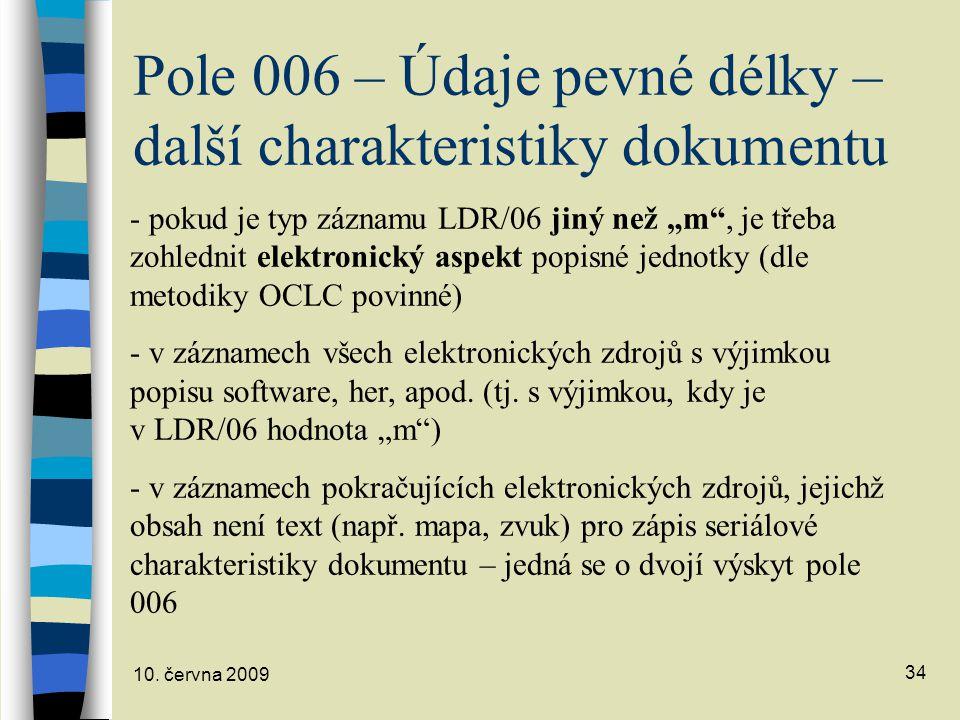 10.června 2009 35 Pole 006 (2) Příklady: 1.