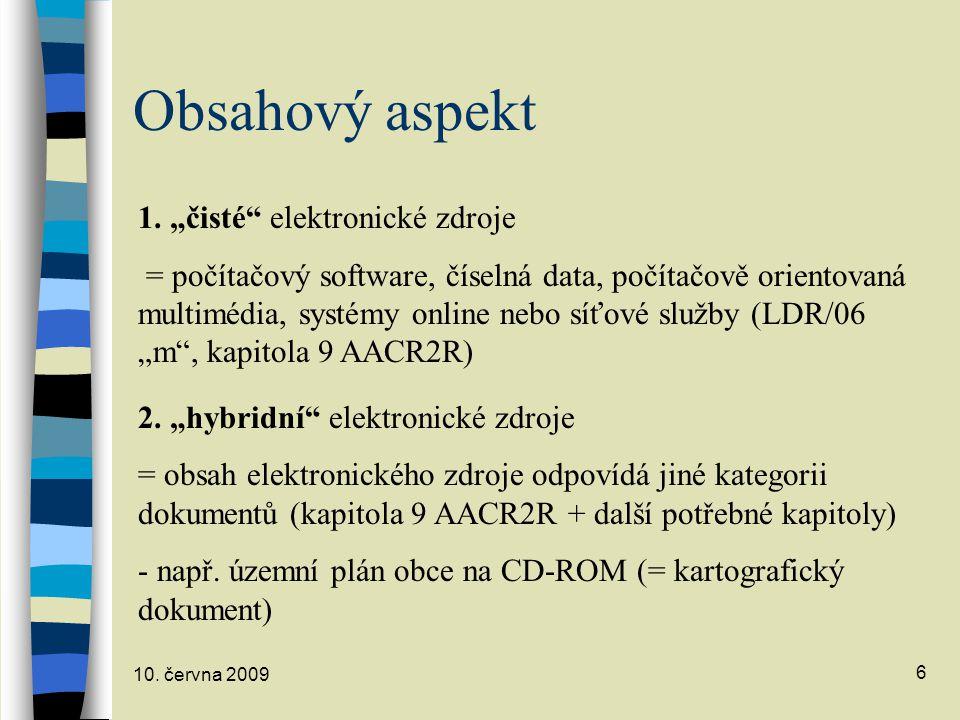 10.června 2009 6 Obsahový aspekt 1.