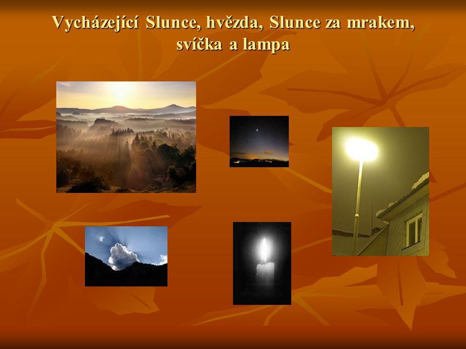 Vycházející Slunce, hvězda, Slunce za mrakem, svíčka a lampa