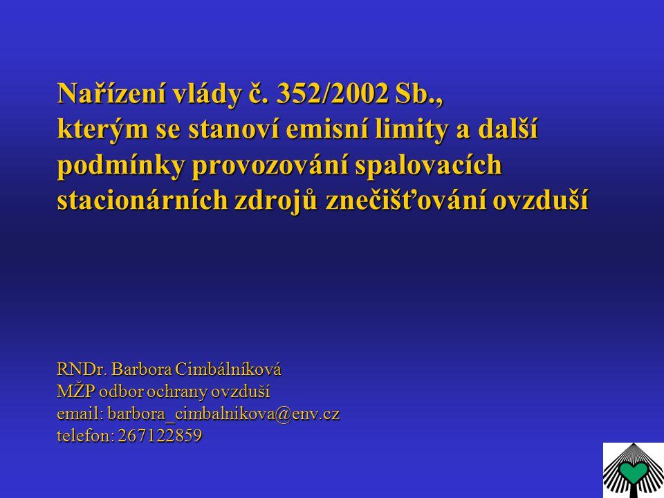 Nařízení vlády č. 352/2002 Sb., kterým se stanoví emisní limity a další podmínky provozování spalovacích stacionárních zdrojů znečišťování ovzduší RND