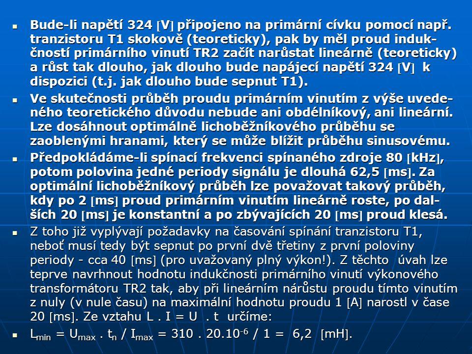 Bude-li napětí 324 V připojeno na primární cívku pomocí např.