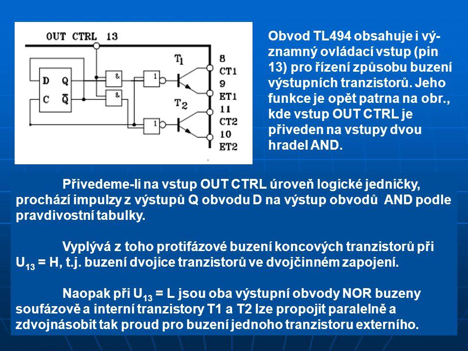 Přivedeme-li na vstup OUT CTRL úroveň logické jedničky, prochází impulzy z výstupů Q obvodu D na výstup obvodů AND podle pravdivostní tabulky. Vyplývá