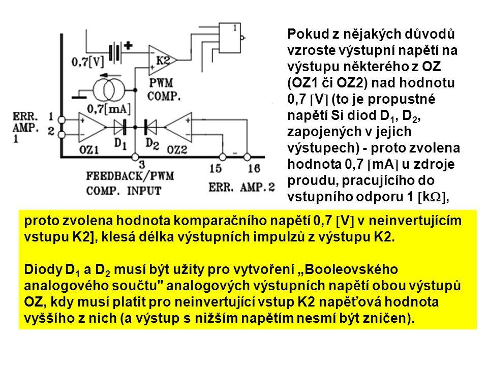 Pokud z nějakých důvodů vzroste výstupní napětí na výstupu některého z OZ (OZ1 či OZ2) nad hodnotu 0,7  V  (to je propustné napětí Si diod D 1, D 2,