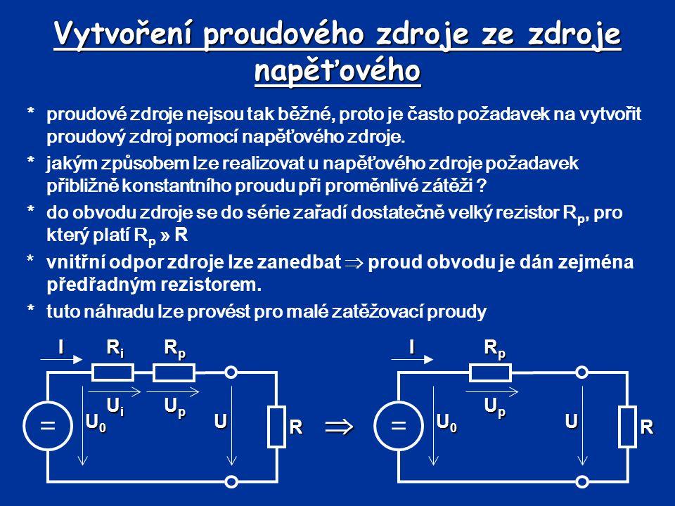 Vytvoření proudového zdroje ze zdroje napěťového *proudové zdroje nejsou tak běžné, proto je často požadavek na vytvořit proudový zdroj pomocí napěťov