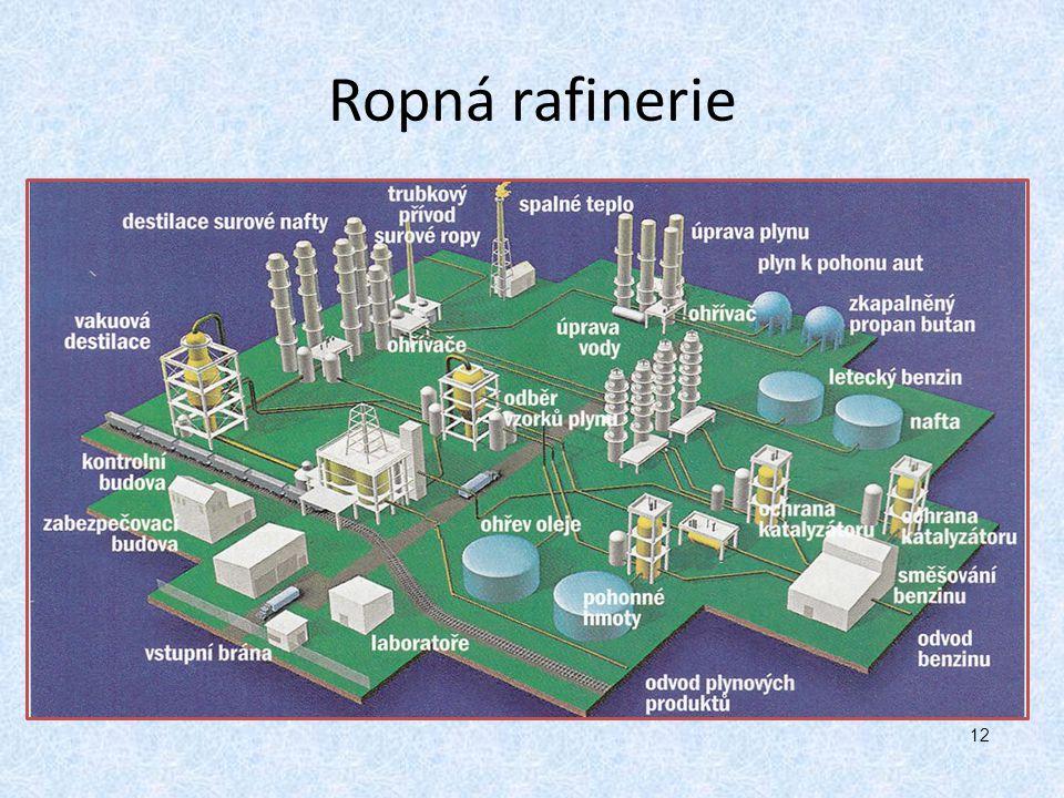 Ropná rafinerie 12