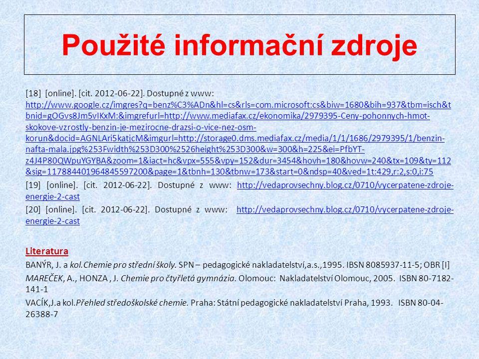 [18] [online]. [cit. 2012-06-22]. Dostupné z www: http://www.google.cz/imgres?q=benz%C3%ADn&hl=cs&rls=com.microsoft:cs&biw=1680&bih=937&tbm=isch&t bni