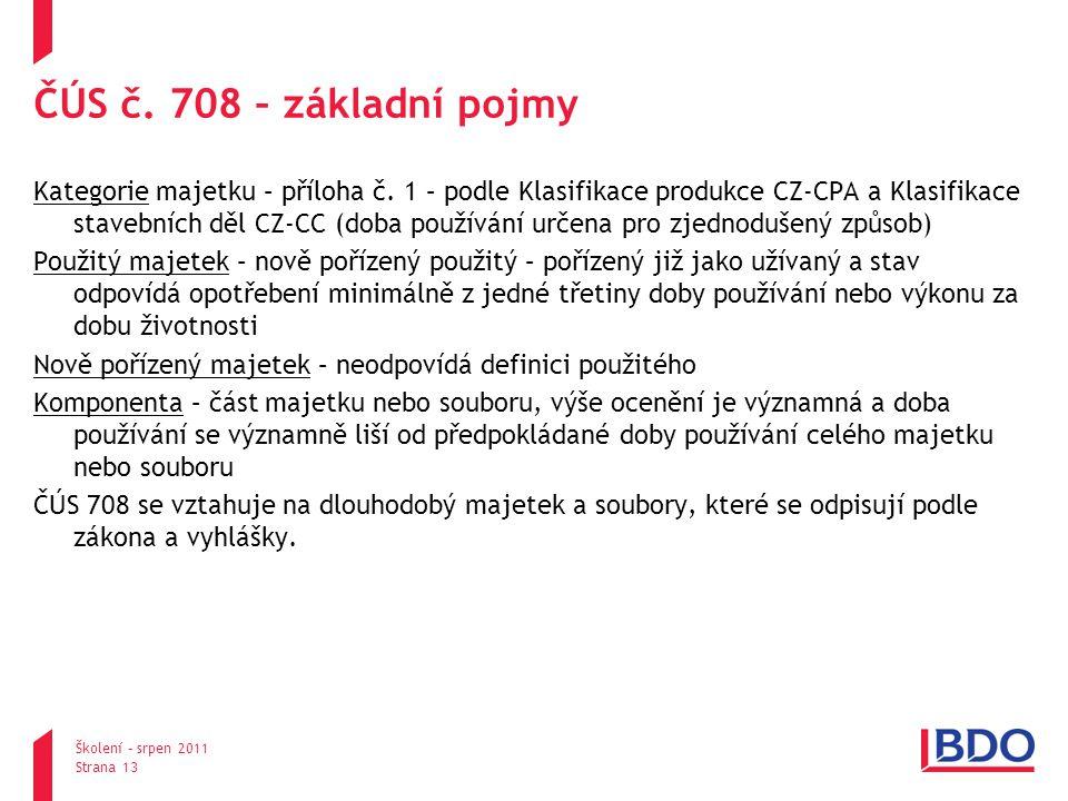 pondělí, 25.srpna 2014 Školení – srpen 2011 Strana 13 ČÚS č.