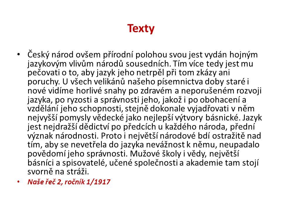 Texty Český národ ovšem přírodní polohou svou jest vydán hojným jazykovým vlivům národů sousedních.