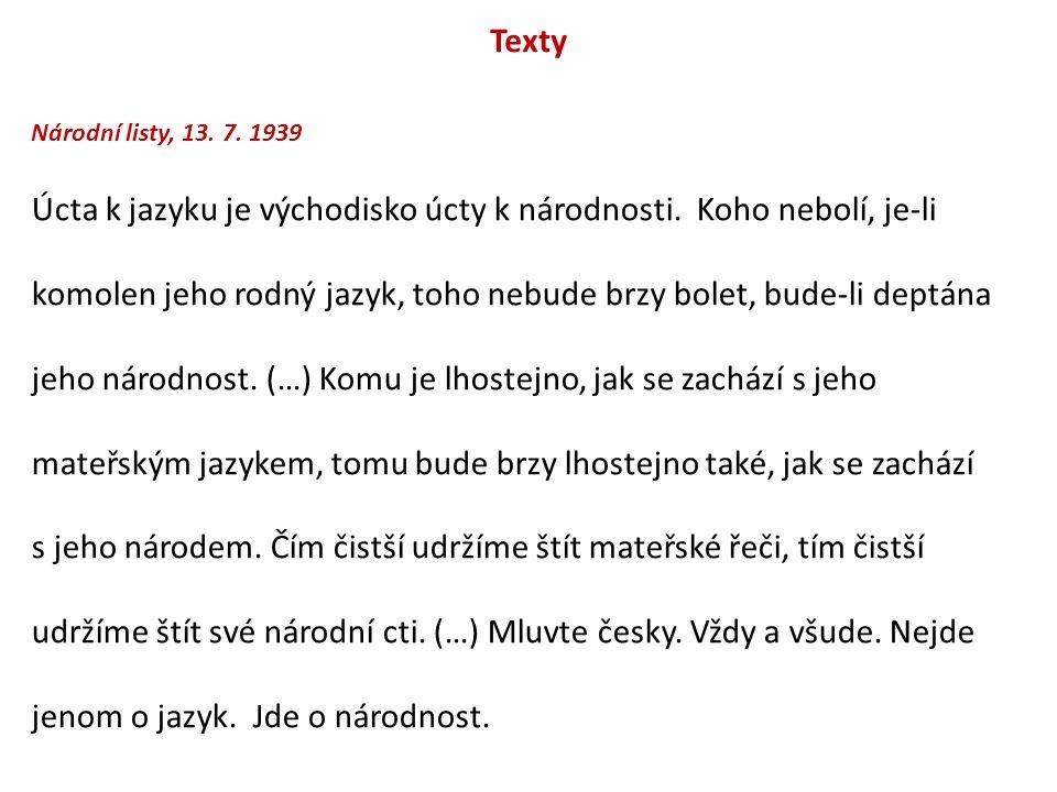 Texty Národní listy, 13.7. 1939 Úcta k jazyku je východisko úcty k národnosti.