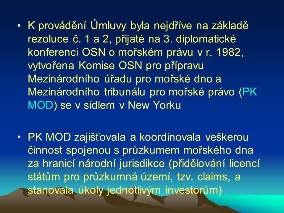 K provádění Úmluvy byla nejdříve na základě rezoluce č. 1 a 2, přijaté na 3. diplomatické konferenci OSN o mořském právu v r. 1982, vytvořena Komise O