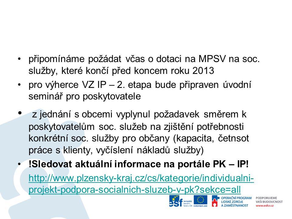 připomínáme požádat včas o dotaci na MPSV na soc.