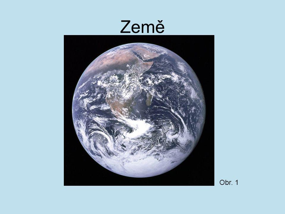 Země Obr. 1