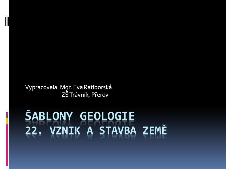 Vypracovala: Mgr. Eva Ratiborská ZŠ Trávník, Přerov