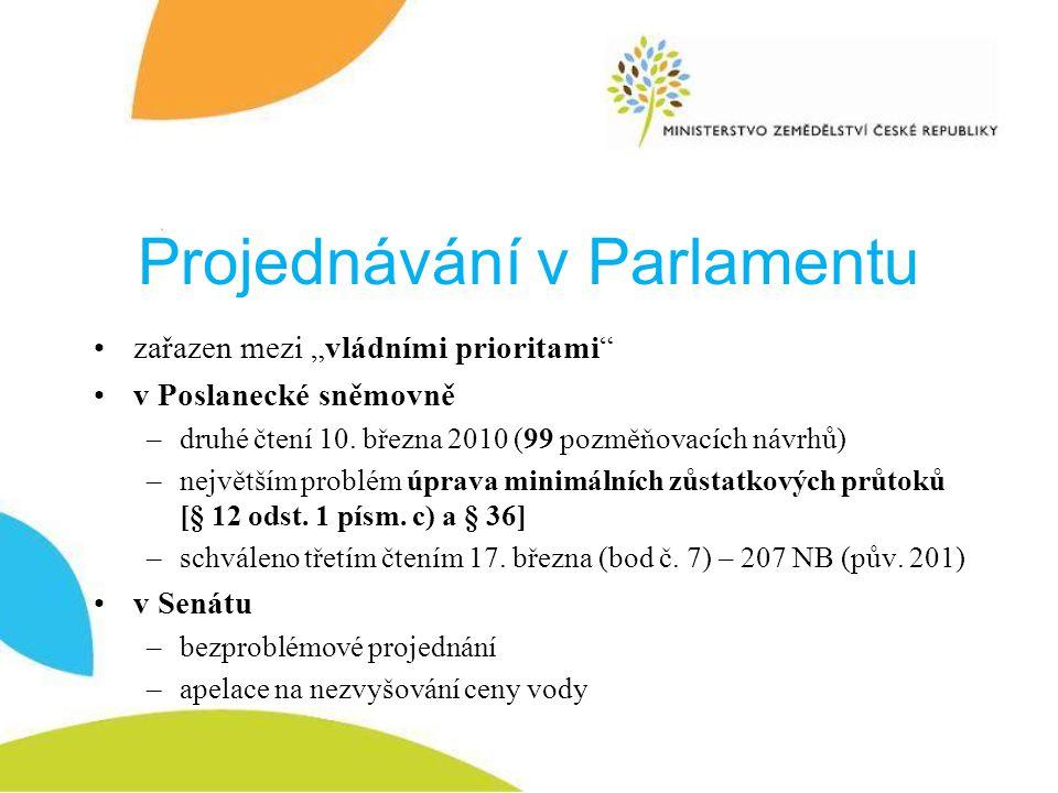 """Projednávání v Parlamentu zařazen mezi """"vládními prioritami v Poslanecké sněmovně –druhé čtení 10."""