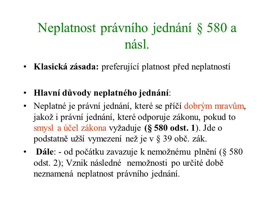 Neplatnost právního jednání § 580 a násl.