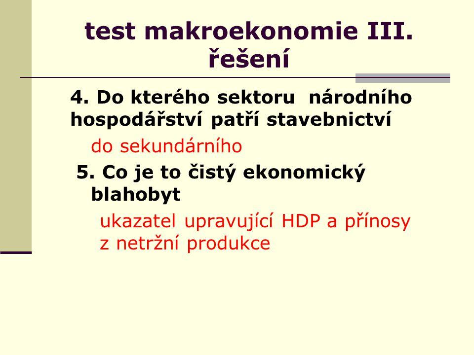 test makroekonomie III. řešení 4.