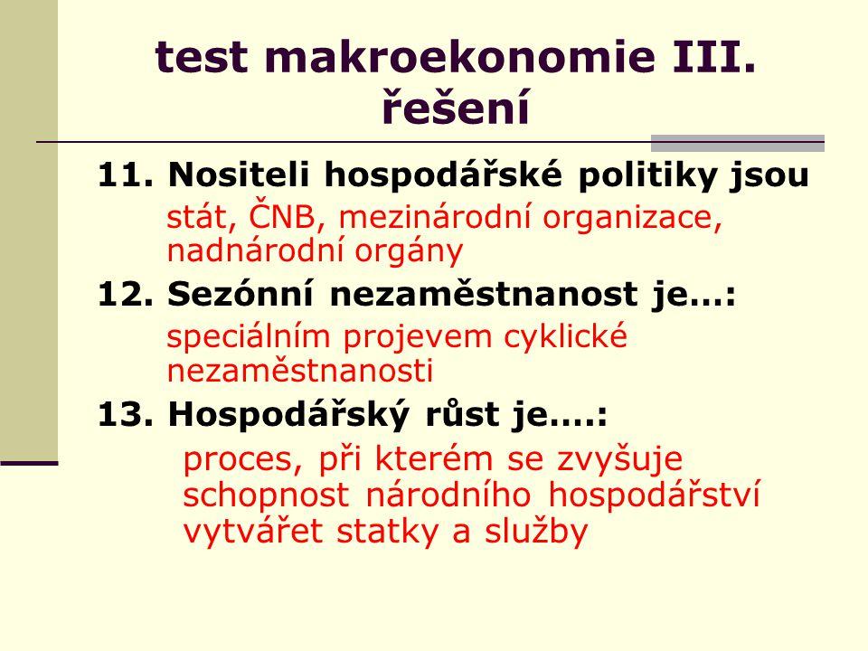 test makroekonomie III. řešení 11.