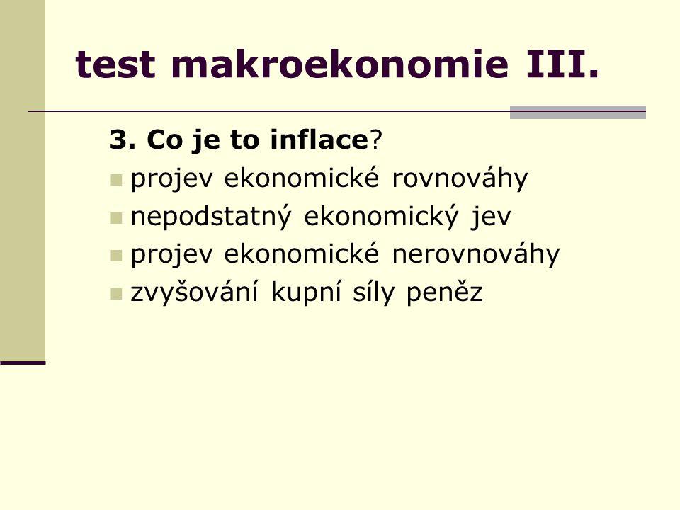 test makroekonomie III.14.