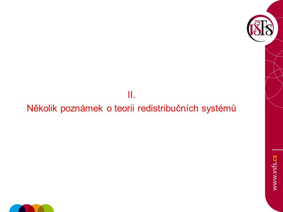II. Několik poznámek o teorii redistribučních systémů