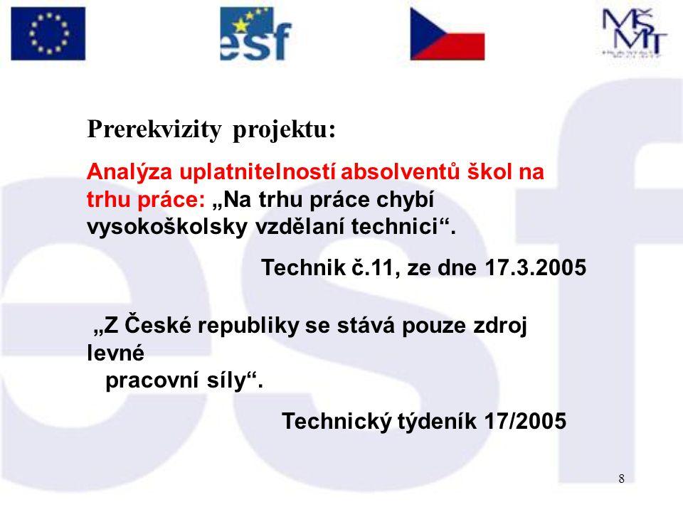 9 -uniformita a rovnostářství -izolovanost od potřeb společnosti -malý kontakt s průmyslem -přemíra regulace Technické univerzity v ČR – 4 rysy: Technický týdeník 17/2005 %HDP?