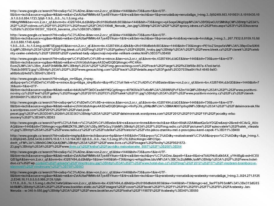 http://www.google.cz/search?hl=cs&q=%C3%ADno.&bav=on.2,or.r_qf.&biw=1440&bih=736&um=1&ie=UTF- 8&tbm=isch&source=og&sa=N&tab=wi&ei=ZztAUbaPIMWo4ATys4BY